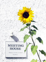 Meeting House Sign And Sun Flower (93 kbytes) - Click to enlarge